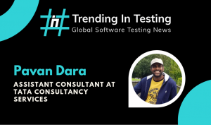 Global Testing Series - Interview with Pavan Pratap Dara, Software Testing