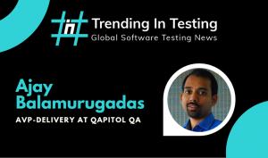 Global Testing Series - Interview with Ajay Balamurugadas, Software Testing